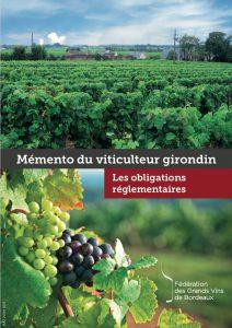 Memento règlementaire pour le viticulteur girondin
